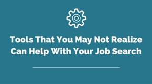 Tools to Help with Job Search Header.png