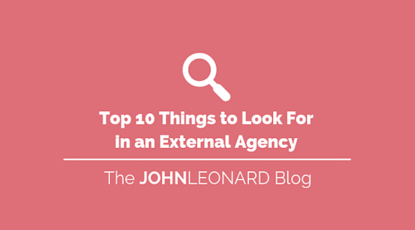 Top 10 Things to Look for in an External Agency