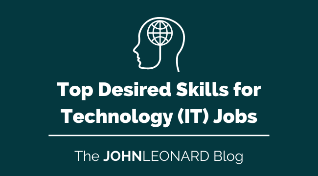 Top Desired Skills for Technology (IT) Jobs