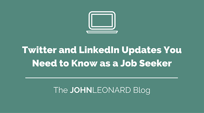 Twitter and LinkedIn Updates You Need to Know as a Job Seeker.png