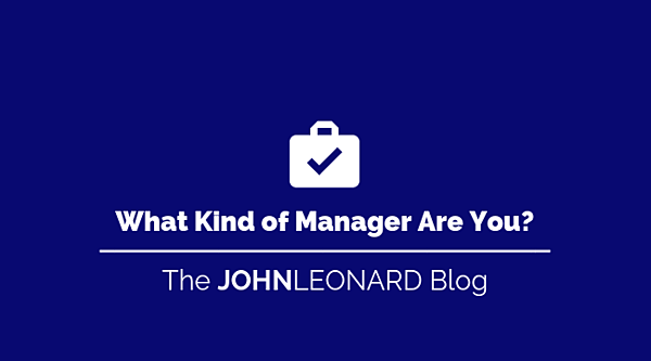 What Kind of Manager Are You_