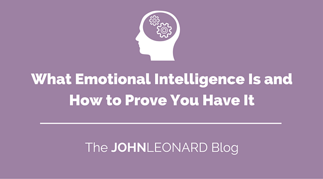 What_Emotional_Intelligence_Is_and_How_to_Prove_You_Have_It.png