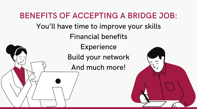 """Why You Should Accept a Temporary """"Bridge"""" Job Right Now (1)"""
