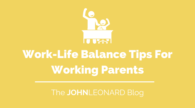 Work-Life Balance Tips For Working Parents copy