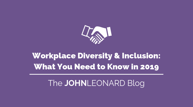 Workplace Diversity & Inclusion_ What You Need to Know in 2019