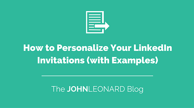 How to Personalize Your LinkedIn Invitations (with Examples).png