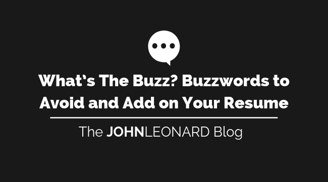 what u0026 39 s the buzz  buzzwords to avoid and add on your resume