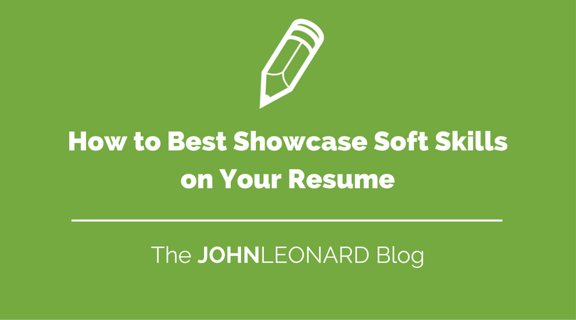 how to best showcase soft skills on your resume